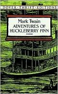 Huckleberry Finn, by Mark Twain