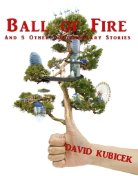 Ball of Fire and 5 Other Contemporary Stories