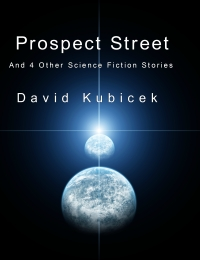 Prospect Street and 4 Other Science Fiction Stories